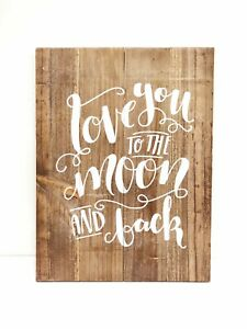I Love You to Moon and Back Wood Sign Rustic//Primitive Folk Art Home Wall Decor