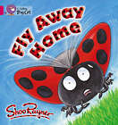 Fly Away Home: Band 01B/Pink B by Shoo Rayner (Paperback, 2004)