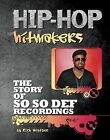The Story of So So Def Recordings by Carol Ellis (Hardback, 2013)