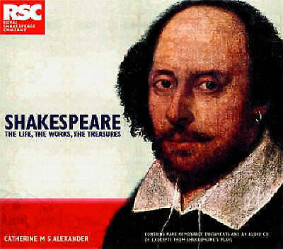 1 of 1 - Shakespeare: Life, Works, Treasures: The Life, the Works, the Treasures (Rsc Boo