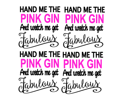 Hand Me The Pink Gin DIY vinyl decal stickers wine//gin glass