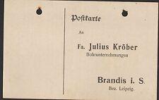 BRANDIS, Postkarte 1918, Fa. Julius Kröber Bohrunternehmungen