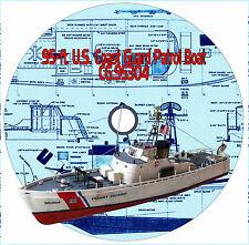 "95-ft. U.S. Coast Guard Patrol Boat 34""Radio Control Model boat Plans + Notes"