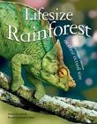 Lifesize: Rainforest: See Rainforest Creatures at Their Actual Size by Anita Ganeri (Paperback / softback, 2014)