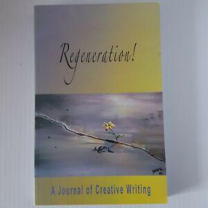 Regeneration A Journal of Creative Writing