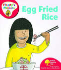 Oxford Reading Tree: Level 4: Floppy's Phonics: Egg Fried Rice by Roderick Hunt (Paperback, 2008)