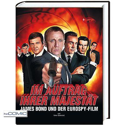 FILM BUCH Im Auftrag Ihrer Majestät James Bond und der Eurospy 9783942621175