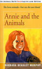 Annie and the Animals by Barbara Beasley Murphy (Paperback / softback, 2000)