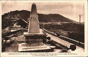 CARTOLINA-CABANES-VIEILLES-Monument-eleve-par-le-XI-groupe-ALPINS-1928-ca