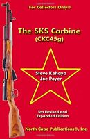 The Sks Carbine, 5th Revised And Expanded Edition (for Collectors Only) By Steve on sale