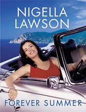 Forever Summer, Nigella Lawson Hardback Book