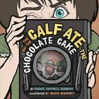 The Day the Calf Ate the Chocolate Cake by Rachel Campbell Deddens (Paperback / softback, 2016)