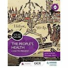 OCR GCSE History SHP: the People's Health c.1250 to Present: The people's health c.1250 to present by Michael Riley, Jamie Byrom (Paperback, 2016)