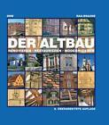 Der Altbau von Otfried Rau und Ute Braune (2013, Kunststoffeinband)