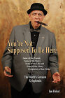 You're Not Suppose to Be Here by Ian Finkel (Paperback / softback, 2009)