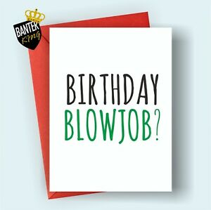 B10 Happy Birthday Greetings Card Rude Funny Adult Joke Cheeky