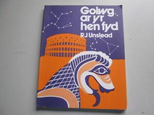 Acceptable-Golwg-ar-yr-Hen-Fyd-R-J-Unstead-1975-Pridgeon-Publishers-Limited