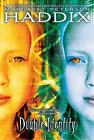 Double Identity by Margaret Peterson Haddix (2007, Paperback)