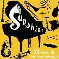 DAVINA & VAGABONDS - SUNSHINE (CD) Sealed