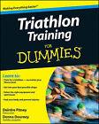Triathlon Training For Dummies by Donna Dourney, Deirdre Pitney (Paperback, 2008)