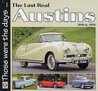 The Last Real Austins - 1946-1959 by Colin Peck (Paperback, 2009)