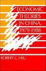 Economic Theories in China, 1979-1988 by Robert C. Hsu (Hardback, 1991)