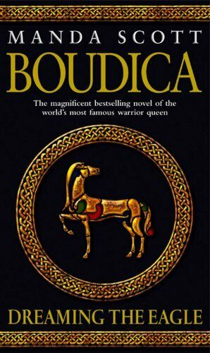 1 of 1 - Boudica: Dreaming The Eagle: Boudica 1 by Scott, Manda 0553814060 The Cheap Fast