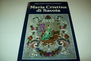 MARIA-TERESA-BALBIANO-D-039-ARAMENGO-MARIA-CRISTINA-DI-SAVOIA-PAOLINE-1982-1aE-OK