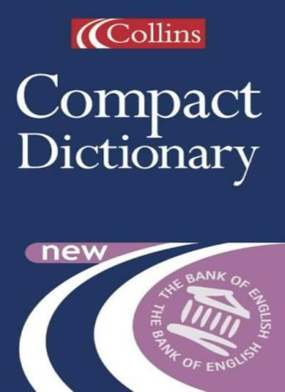 Collins Compact Dictionary,