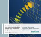 Worterbuch Industrielle Elektrotechnik, Energie- Und Automatisierungstechnik/Dictionary of Electrical Engineering, Power Engineering and Automation: Deutsch-Englisch/English-German: 2011 by Publicis MCD Verlag,Germany (Digital, 2011)