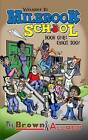 Welcome to Milbrook School: Book One, Chaos Too! by Mark V Brown (Paperback / softback, 2016)