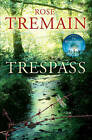 Trespass by Rose Tremain (Paperback, 2010)