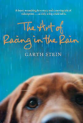 The Art of Racing in the Rain, Stein, Garth, Very Good Book