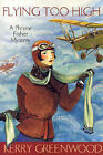 Flying Too High: n.2 by Kerry Greenwood (Paperback, 2005)