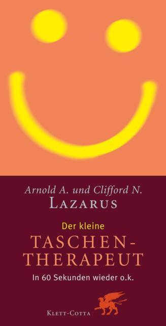 Arnold A. Lazarus - Der kleine Taschentherapeut: In 60 Sekunden wieder o.k /4