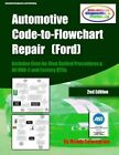 Automotive Code-To-Flowchart Repair (Ford): Ford Step-By-Step Test Procedures & Obd-2 and Factory Dtcs by Mandy Concepcion (Paperback / softback, 2012)