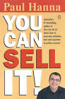 You Can Sell it by Paul Hanna (Paperback, 2002)