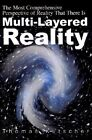Multi-Layered Reality: The Most Comprehensive Perspective of Reality That There Is by Tom A Kutscher, Thomas Kutscher (Paperback / softback, 2001)