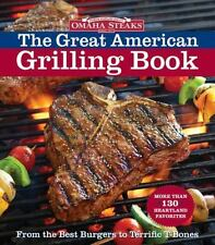 Omaha Steaks the Great American Grilling Book: From the Best Burgers-ExLibrary