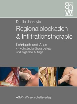 Regionalblockaden Infiltrationstherapie Danilo Jankovic 4. Auflage 2007 wie neu
