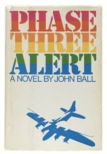 John-Ball-Phase-Three-Alert-SIGNED-INSCRIBED-FIRST-EDITION