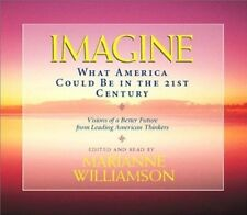Imagine: What America Could Be in the 21st Century by Marianne Williamson -CD