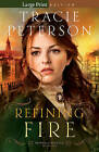 Refining Fire by Tracie Peterson (Paperback / softback, 2015)