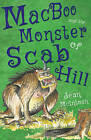 MacBoo and the Monster of Scab Hill by Jean McIntosh (Paperback, 2016)