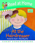 Read at Home: First Experiences: at the Hairdresser by Ms Annemarie Young, Roderick Hunt (Hardback, 2007)