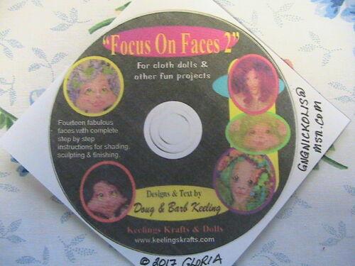 FOCUS ON FACES 2~Barb /& Doug Keeling~RARE in depth 2017 CD~cloth art doll making
