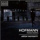 Josef Hofmann - Hofmann: Piano Works (2015)