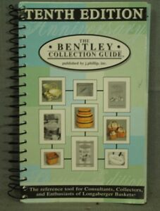 Image Is Loading The Bentley Collection Guide Tenth Edition 10th Longaberger
