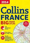 2014 Collins France Big Road Atlas by Collins Maps (Paperback, 2013)