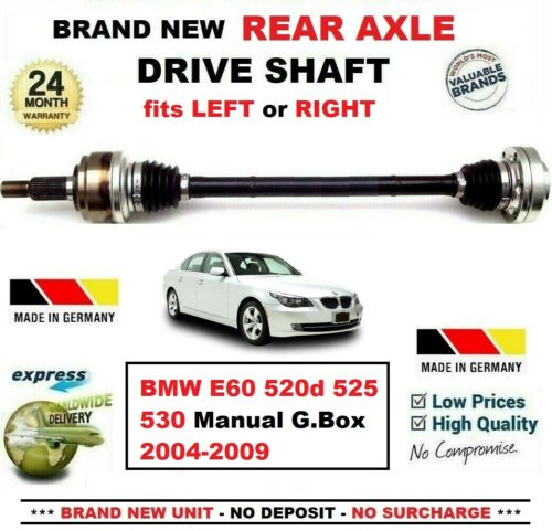 FOR BMW E60 520d 525 530 Manual G.Box 2004-2009 BRAND NEW REAR AXLE DRIVESHAFT